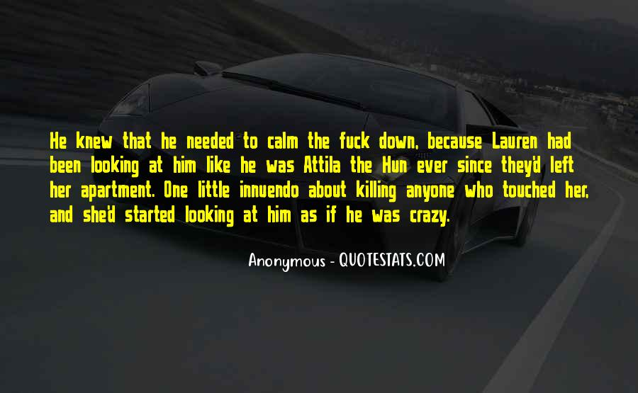 Quotes About Attila The Hun #609945