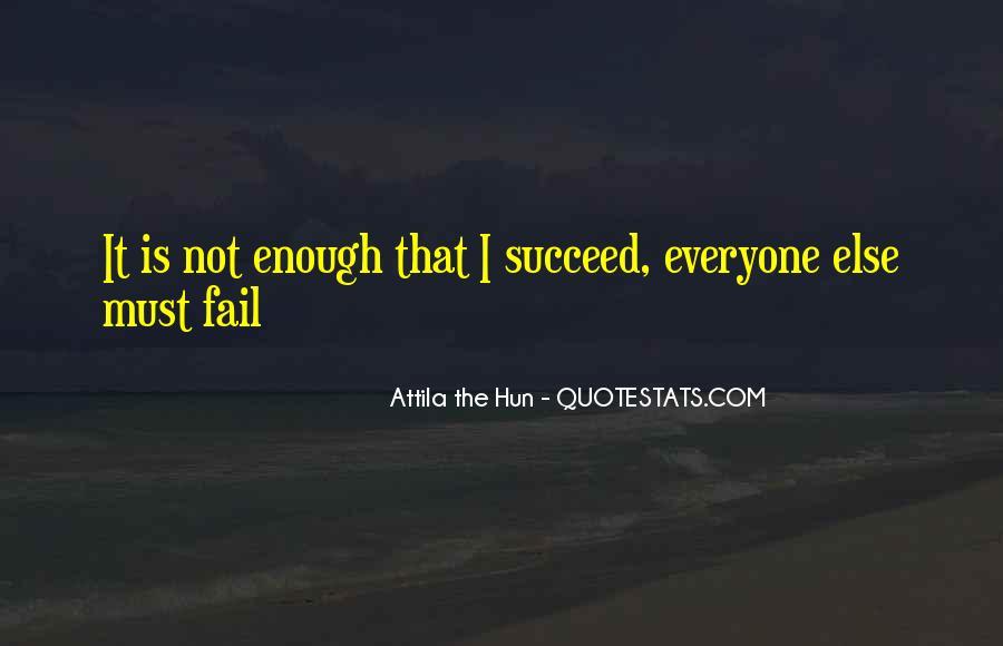 Quotes About Attila The Hun #622527