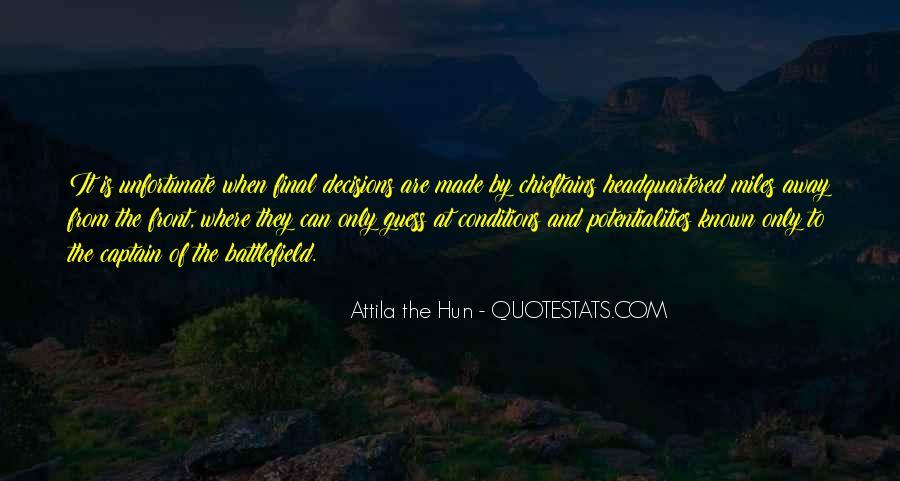 Quotes About Attila The Hun #762477