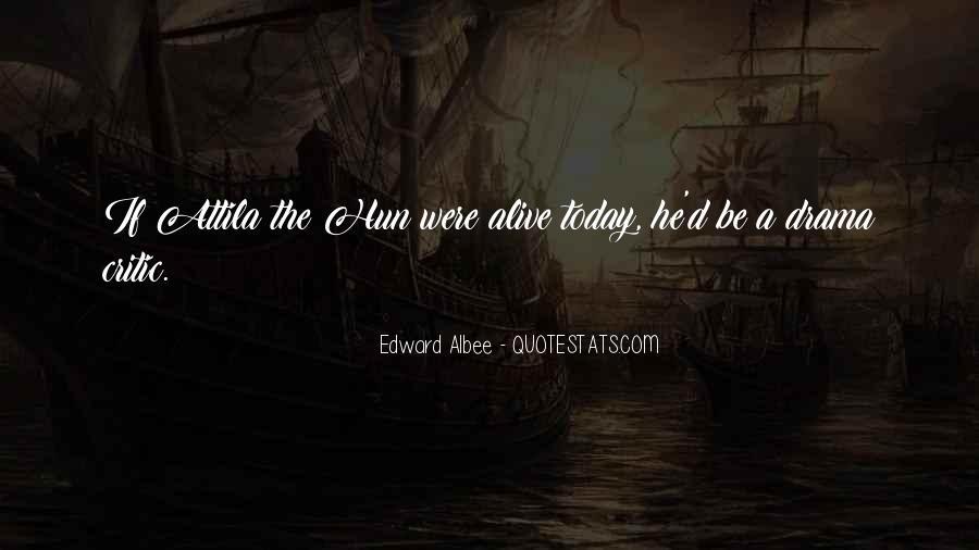 Quotes About Attila The Hun #896184