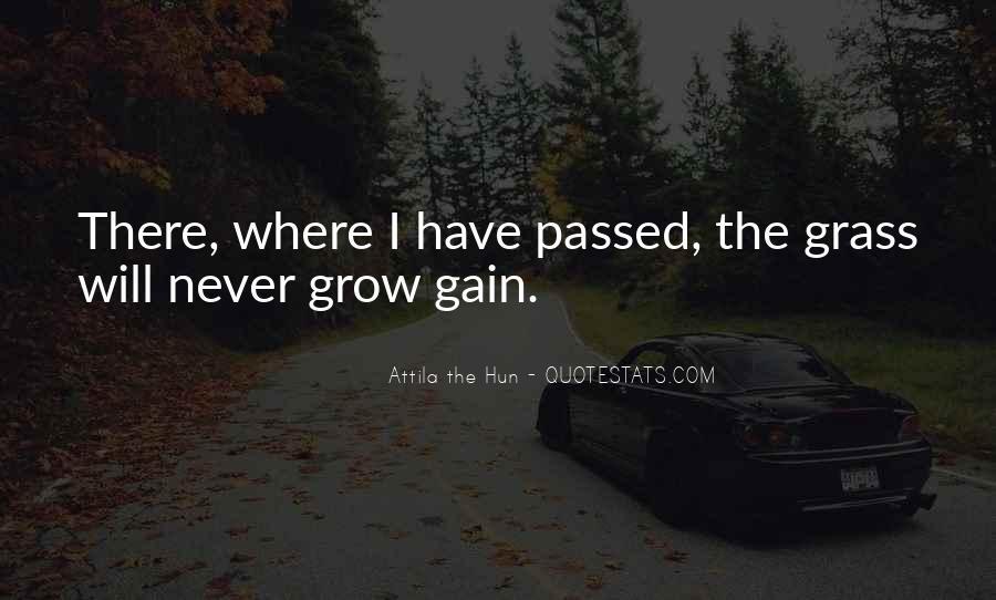 Quotes About Attila The Hun #960388