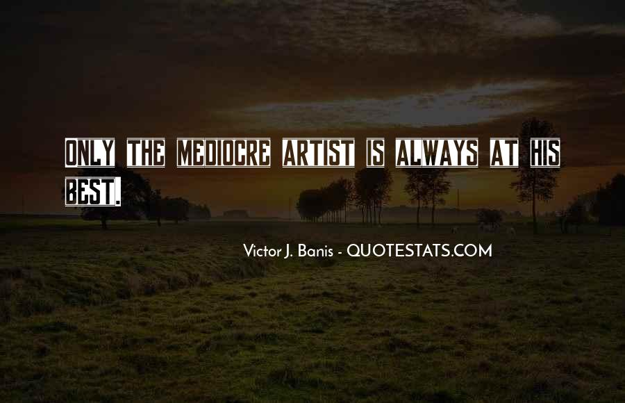 The Best Artist Quotes #1038215