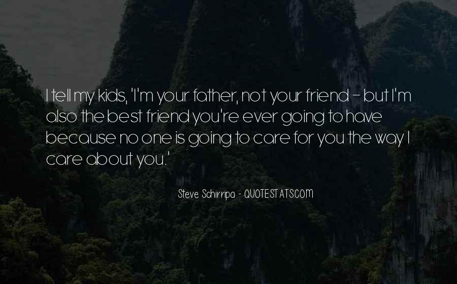 The Best Father Ever Quotes #1342841