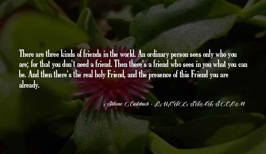 The Best Kinds Of Friends Quotes #1640530