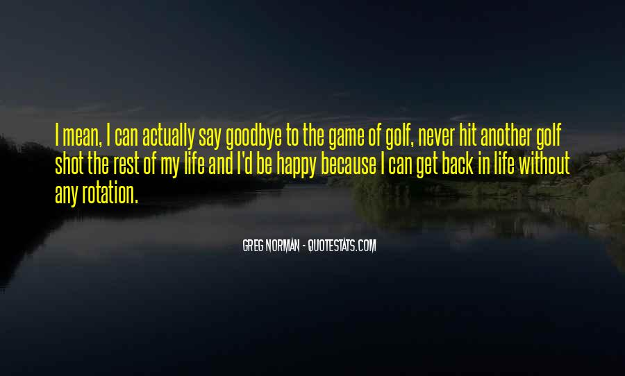 The Best Never Rest Quotes #114348