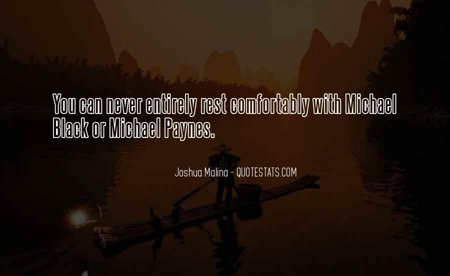 The Best Never Rest Quotes #126565