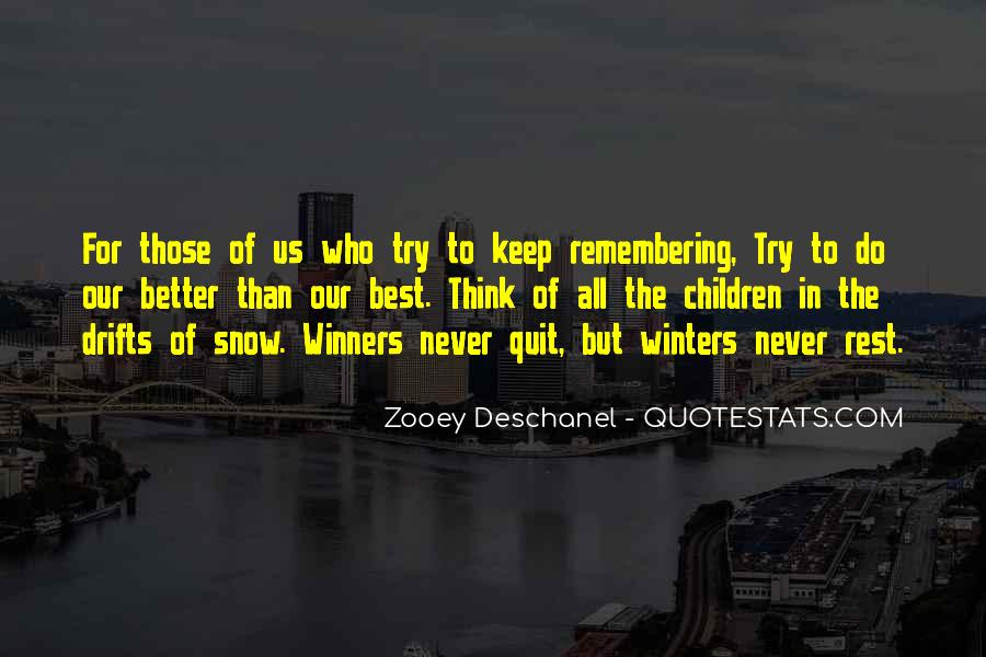 The Best Never Rest Quotes #1600270