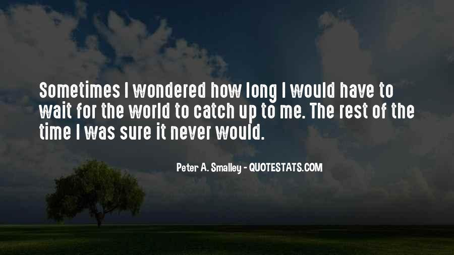 The Best Never Rest Quotes #68775
