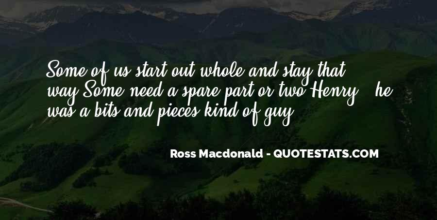 The Best Of Bits And Pieces Quotes #501550