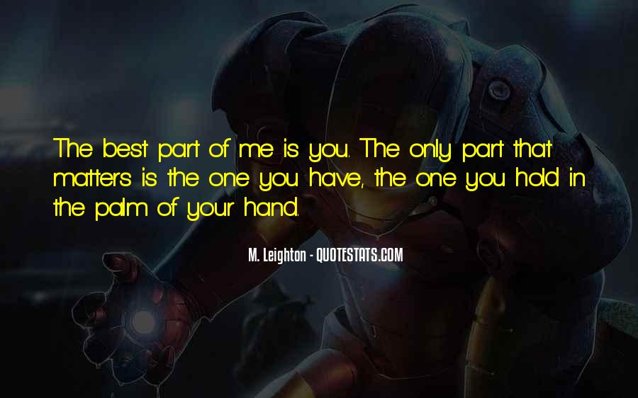The Best Part Of Me Is You Quotes #1440350