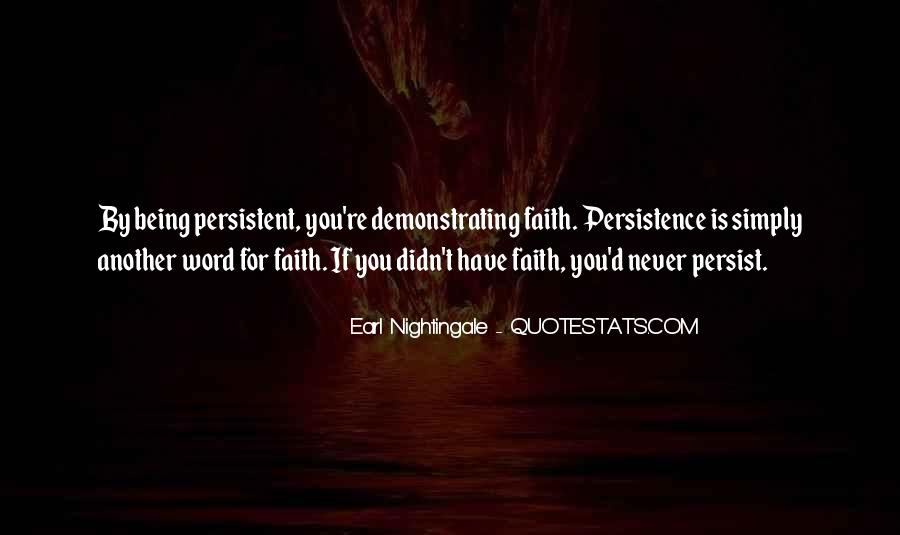 Quotes About Being Persistent #1616140