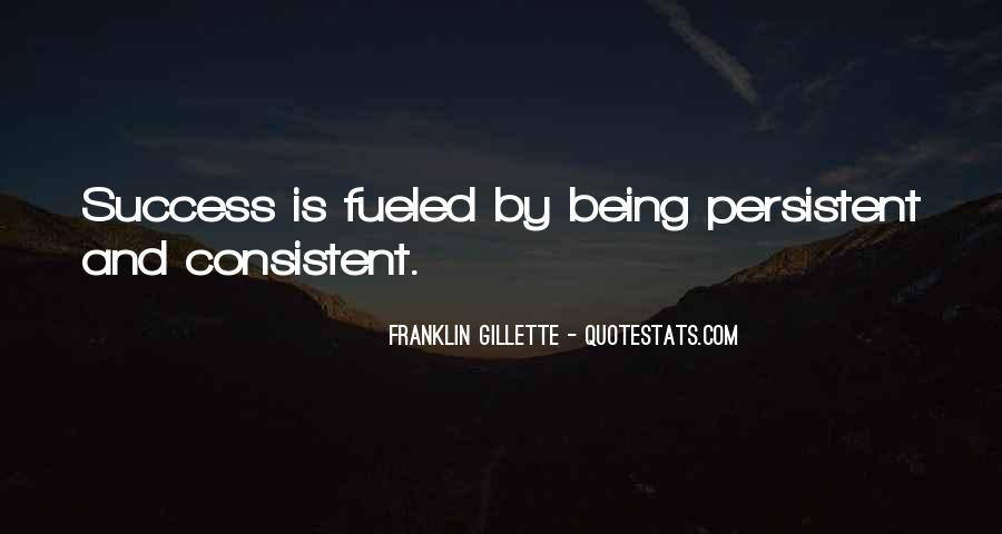 Quotes About Being Persistent #296550