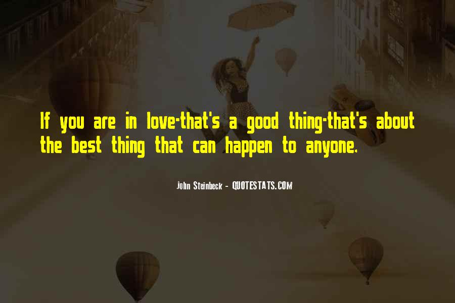 The Best Things Happen Quotes #1032277