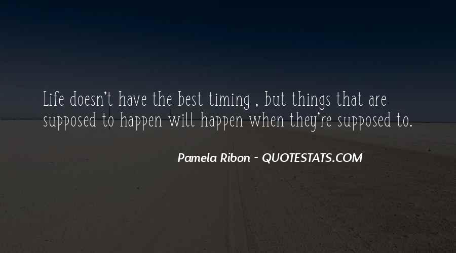 The Best Things Happen Quotes #623486