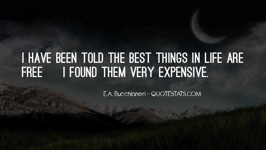 The Best Things In Life Funny Quotes #218996