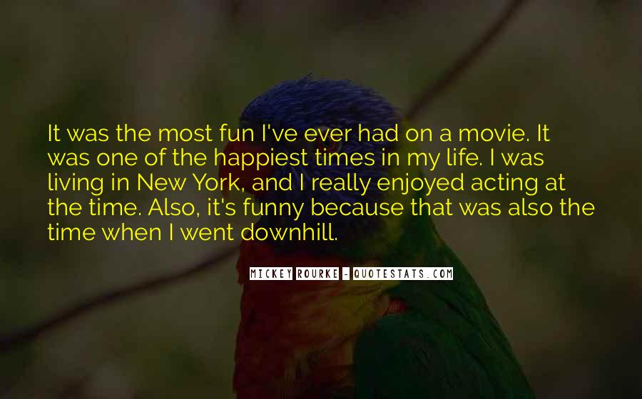 The Best Things In Life Funny Quotes #66955