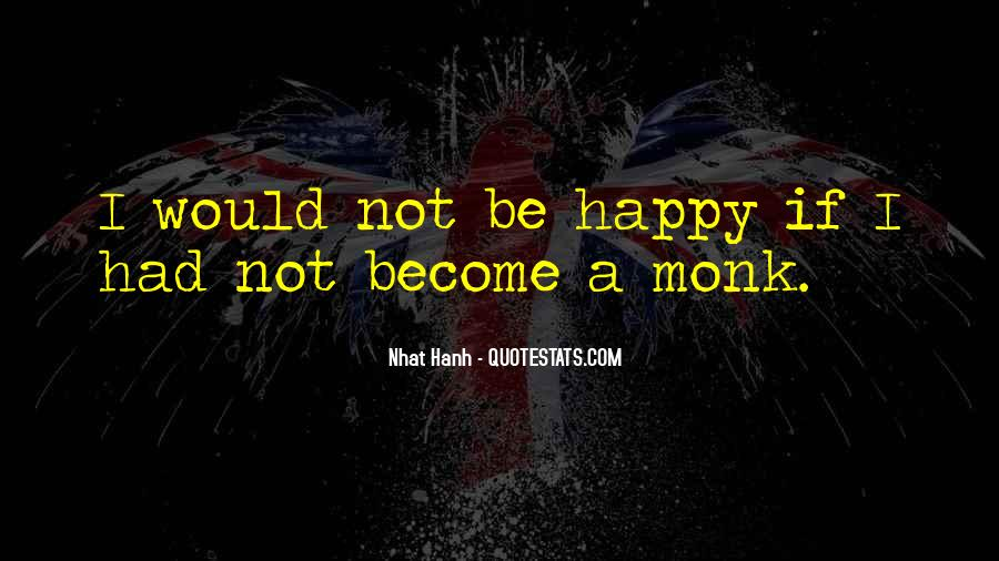 The Best Way To Be Happy Quotes #1276