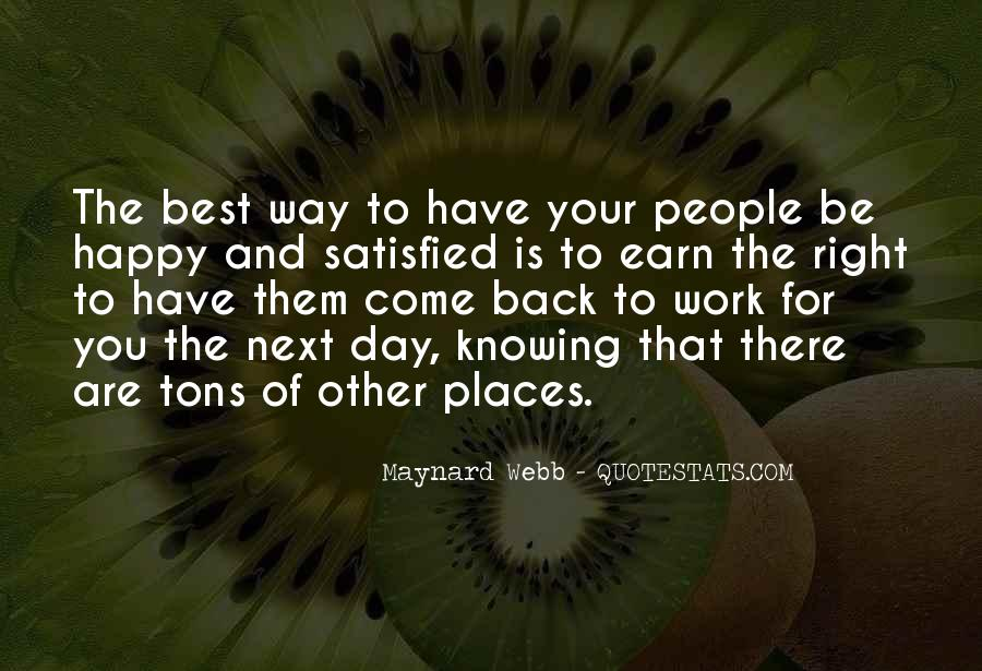 The Best Way To Be Happy Quotes #1285451