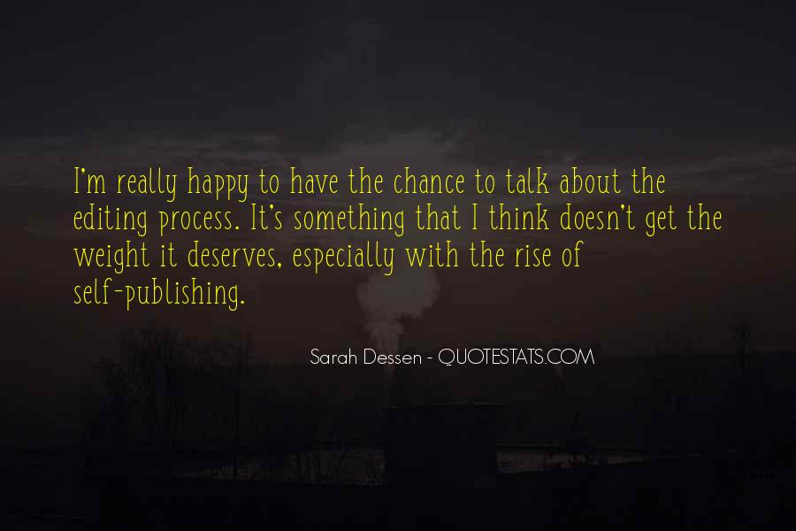 The Best Way To Be Happy Quotes #1408