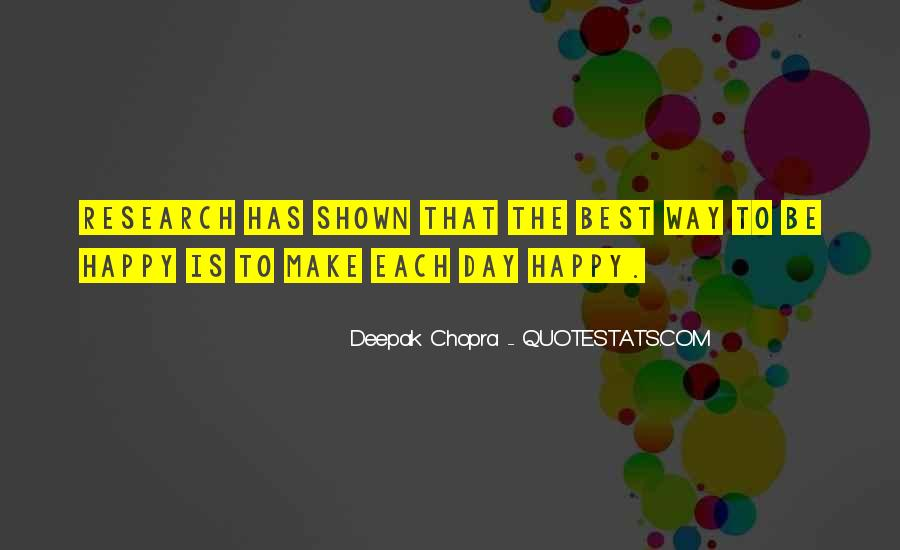 The Best Way To Be Happy Quotes #1419776