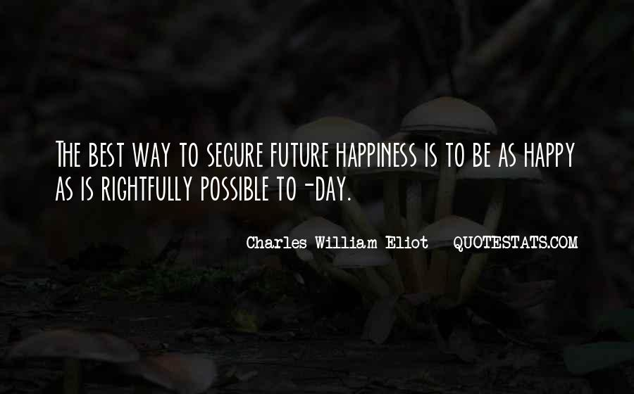 The Best Way To Be Happy Quotes #1531671
