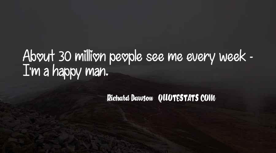 The Best Way To Be Happy Quotes #2491