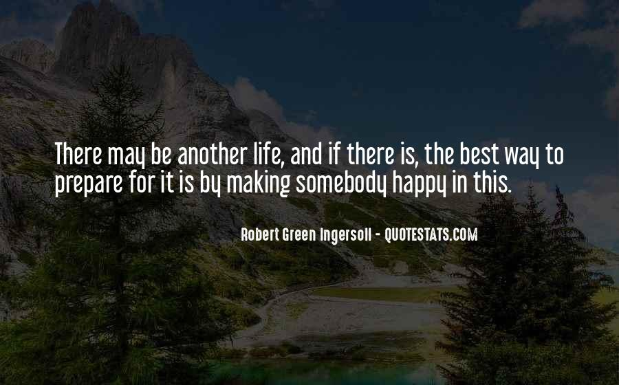 The Best Way To Be Happy Quotes #375931