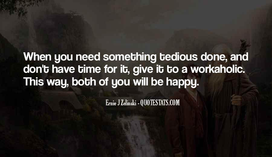 The Best Way To Be Happy Quotes #4015