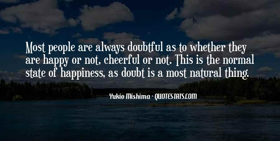 The Best Way To Be Happy Quotes #4053