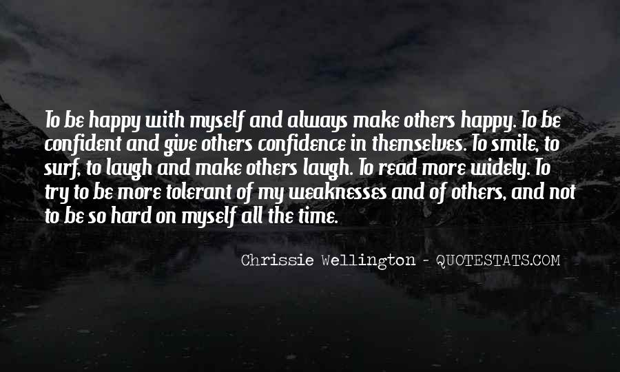 The Best Way To Be Happy Quotes #4147