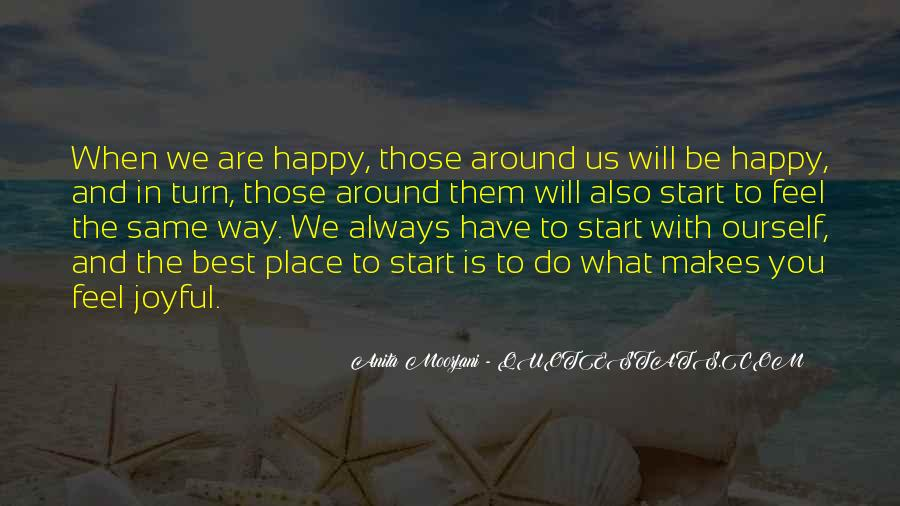 The Best Way To Be Happy Quotes #655218