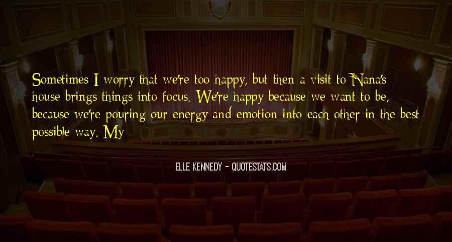 The Best Way To Be Happy Quotes #767706