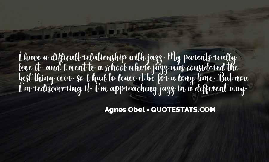 The Best Way To Love Quotes #1099954