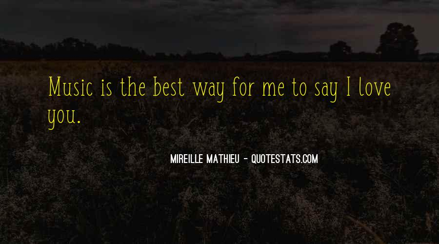 The Best Way To Love Quotes #417641
