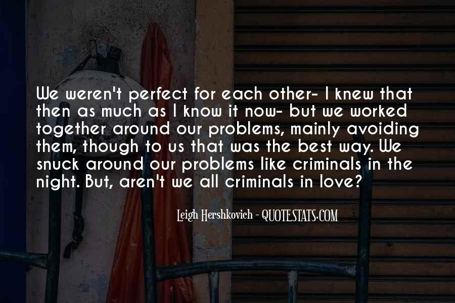 The Best Way To Love Quotes #492524