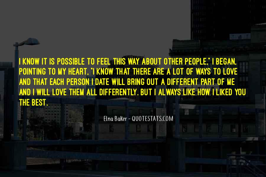 The Best Way To Love Quotes #594837