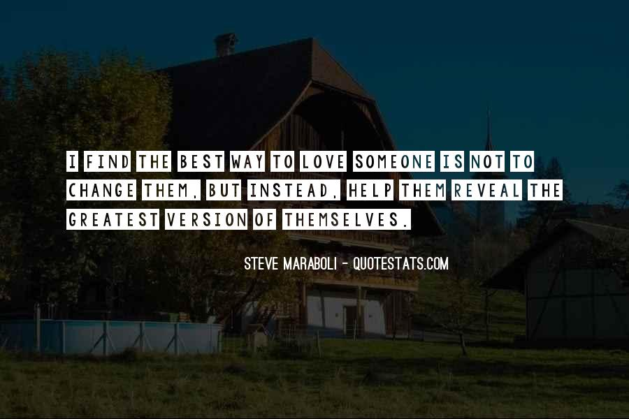 The Best Way To Love Quotes #64522