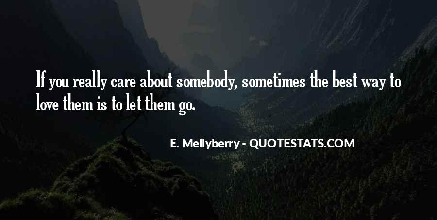 The Best Way To Love Quotes #893434