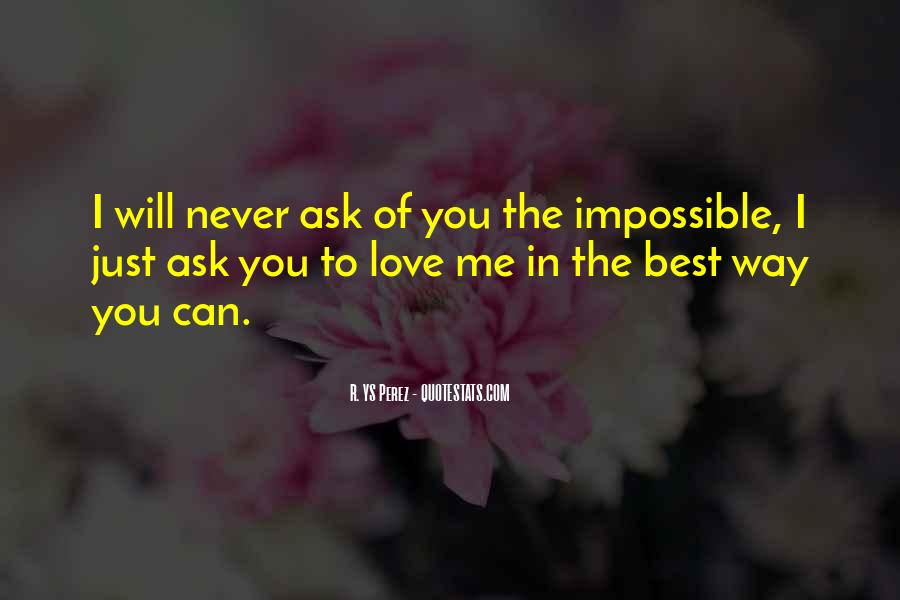 The Best Way To Love Quotes #895513