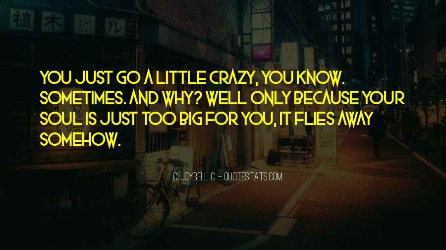 The Big C Quotes #372259