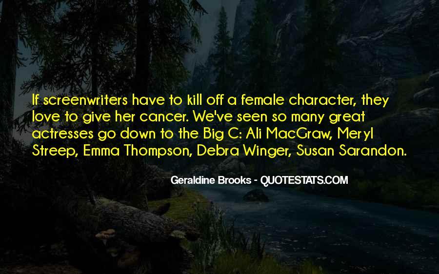 The Big C Quotes #659705