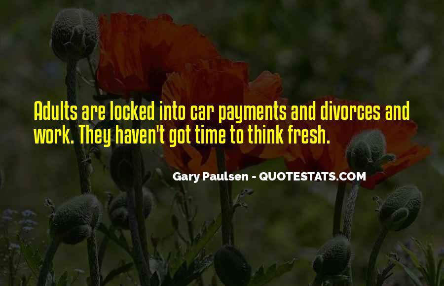 The Car Gary Paulsen Quotes #772997