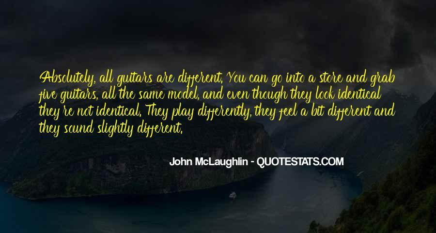 Quotes About John Mclaughlin #1135260