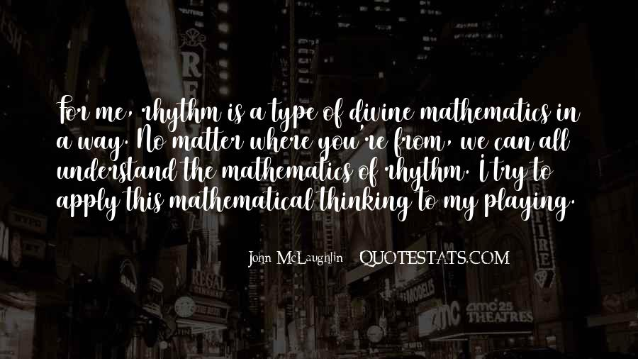 Quotes About John Mclaughlin #1312789