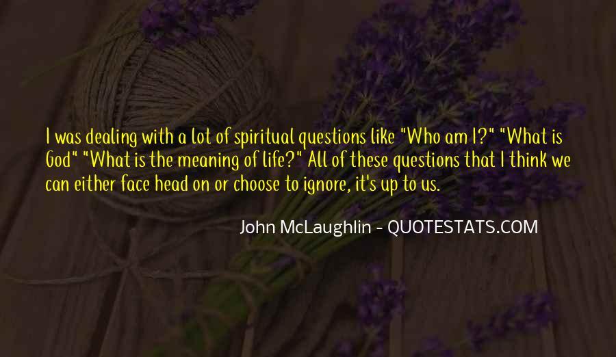 Quotes About John Mclaughlin #1422884
