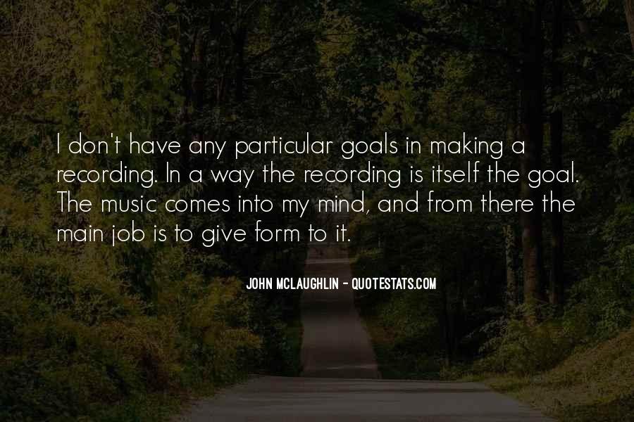 Quotes About John Mclaughlin #1526643