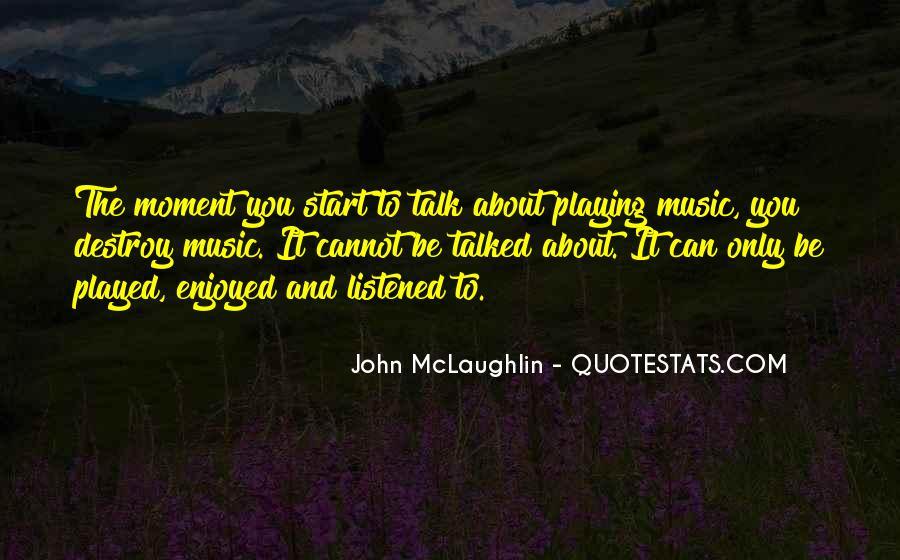 Quotes About John Mclaughlin #723990