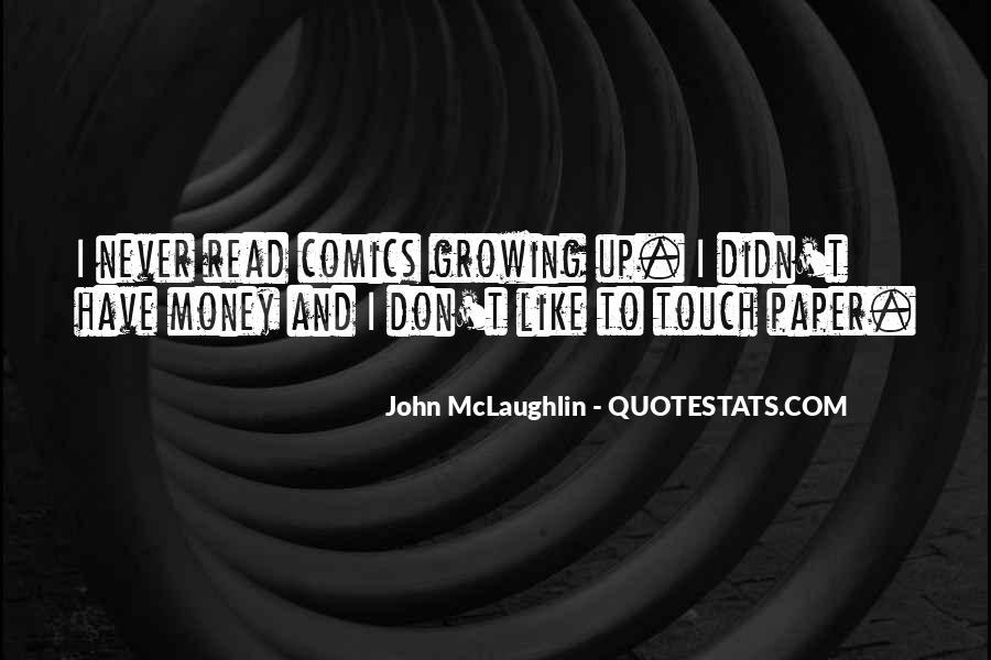Quotes About John Mclaughlin #750625