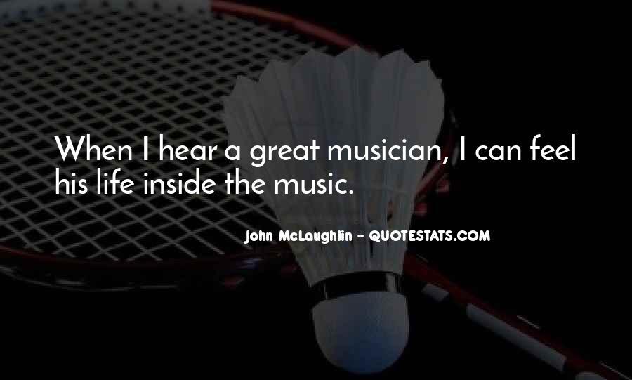 Quotes About John Mclaughlin #78287
