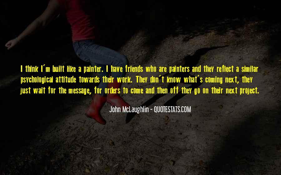 Quotes About John Mclaughlin #893072